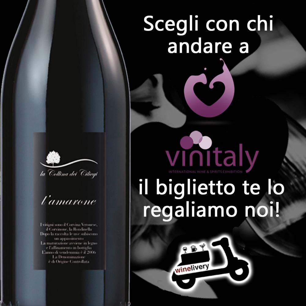 Con l'Amarone al Vinitaly: vinci i tuoi biglietti!