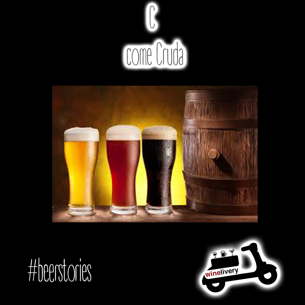 #beerstories – C come Cruda
